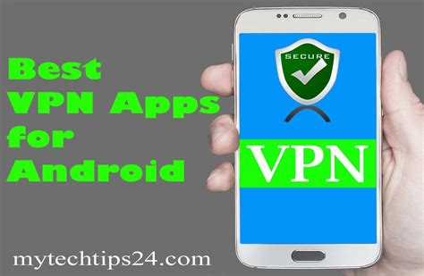 best free app for android top free best vpn apps for android updated