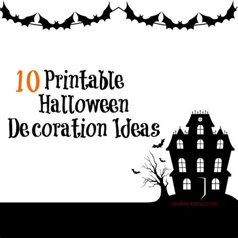 printable decorations halloween 10 printable halloween decoration ideas real momma