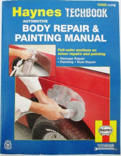 Haynes Automotive Body Repair Painting Manual Techbook