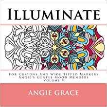 buttons and grace volume 6 books illuminate for crayons and wide tipped markers angie s