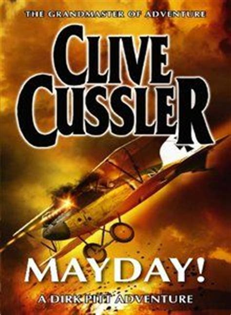 mayday dirk pitt adventure b002tz3dbm 1000 images about clive cussler books dirk pitt on adventure bestseller books and