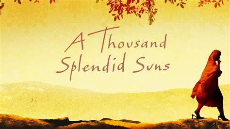 a thousand splendid suns book report a thousand splendid suns trailer