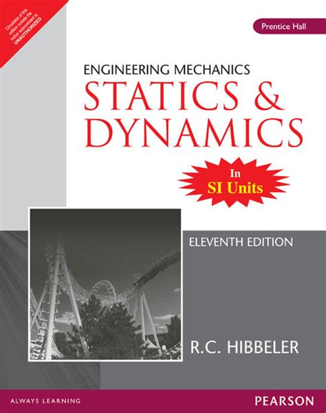 engineering mechanics statics si by c hibbeler 2009 07 28 books engineering mechanics statics course engineering