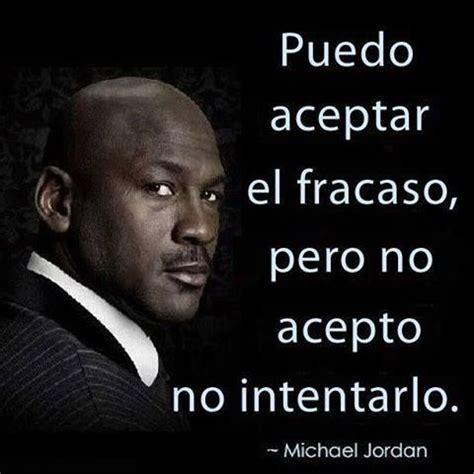 Biography Of Michael Jordan In Spanish | 83 best images about citas on pinterest no se einstein