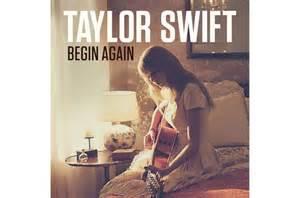 taylor swift begin again mp3 download waptrick taylor swift begin again download