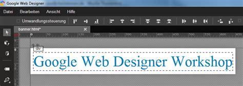tutorial google web designer banner google web designer werbebanner erstellen teil 1
