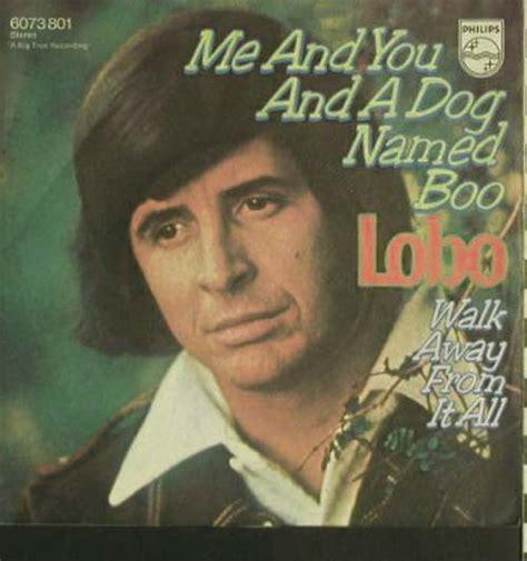lobo me and you and a named boo herberts oldiesammlung secondhand lps lobo me and you and a named boo walk
