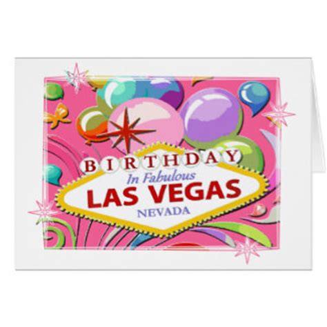 Las Vegas Birthday Card Las Vegas Birthday Greeting Cards Zazzle