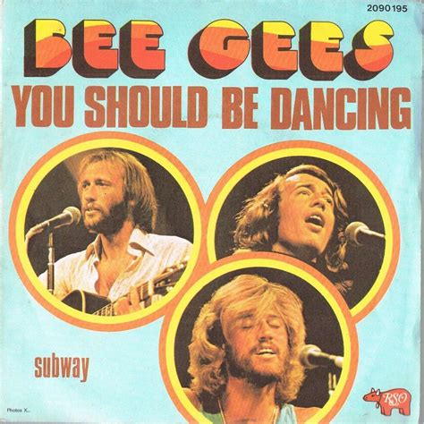 bee gees you should be dancing you should be dancing by bee gees sp with lerayonvert