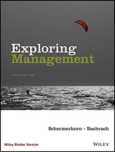 Solution Manual Exploring Management 5th Edition By John R