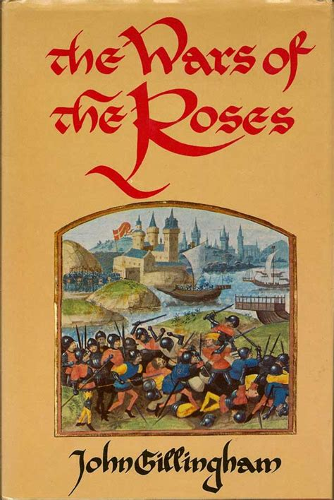 the roses books the wars of the roses gillingham edition