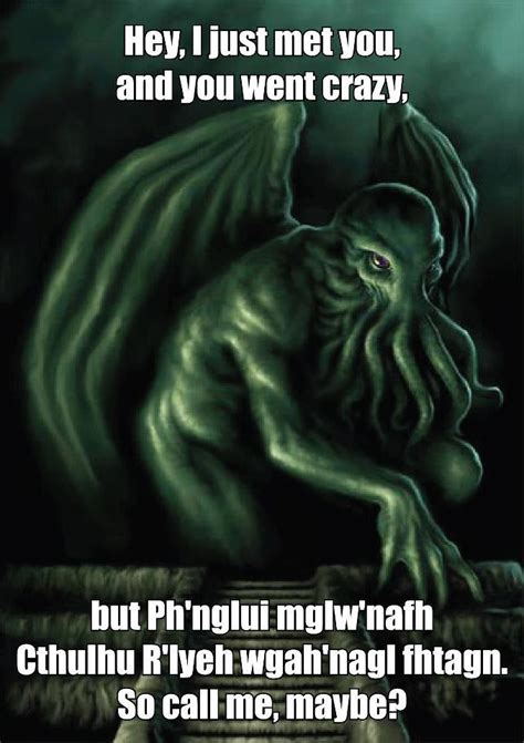 Cthulhu Memes - cthulhu call me maybe know your meme