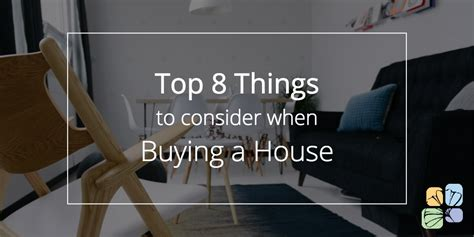 things to consider when buying a house top 8 things to consider when buying a house in
