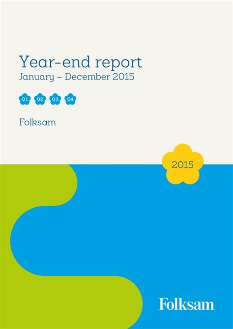 year end report sle folksam year end report 2015