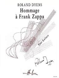 Hommage Takes To A Different Level by Hommage A Franck Zappa Sheet By Roland Dyens Sheet