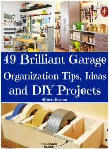 Garage Organization Diy 49 Brilliant Garage Organization Tips Ideas And Diy