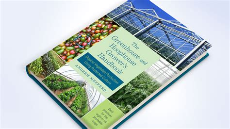 greenhouses advanced technology for protected horticulture books new book highlights the benefits of growing vegetables
