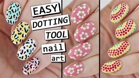 nail art tutorial with dotting tool dotting tool nail art 3 easy designs youtube