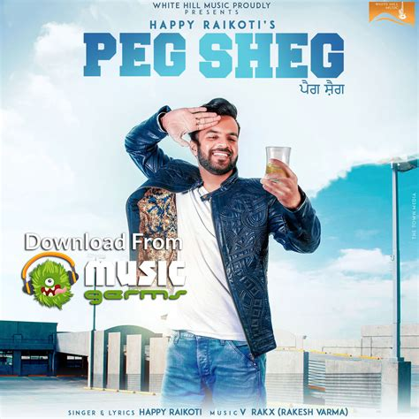 download mp3 song tere happy birthday te peg sheg happy raikoti latest punjabi song listen