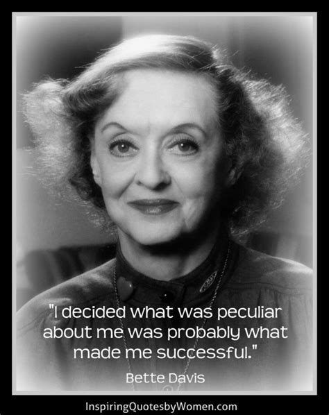 bette davis quotes what makes you successful quotes by women