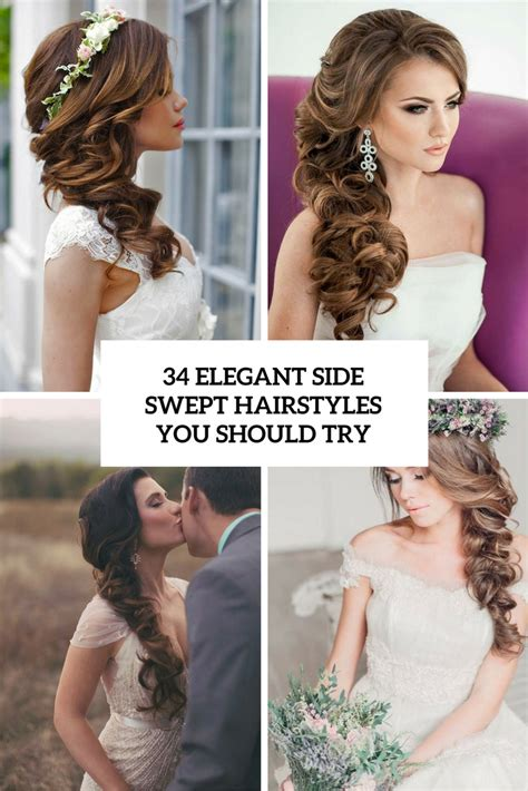 Bridal Side Hairstyles by 34 Side Swept Hairstyles You Should Try