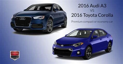 compact cars vs economy cars 2016 audi a3 vs 2016 toyota corolla premium compact or