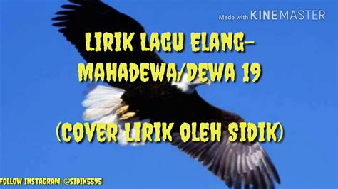 download mp3 dewa 19 elang gratis lirik lagu elang mahadewa dewa 19 cover lik oleh sidik