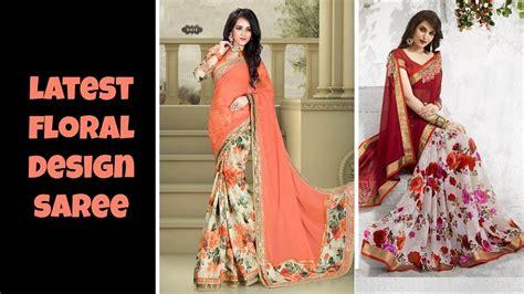flower design sarees latest floral design saree youtube