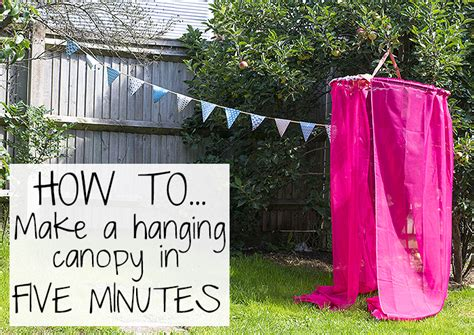 how to make a canopy how to make a hanging diy canopy in five minutes