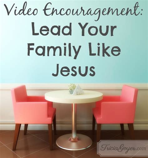 Lead Your Family Like Jesus lead your family like jesus frases