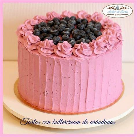 decorar tartas con buttercream atelier de tartas tarta con buttercream de ar 225 ndanos