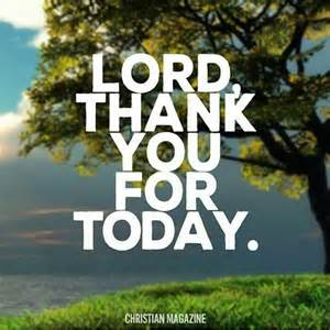 lord thank you for today pictures photos and images for
