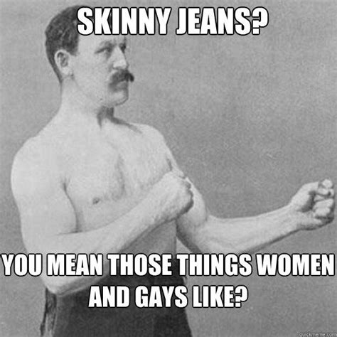 Manly Man Memes - image 408641 overly manly man know your meme