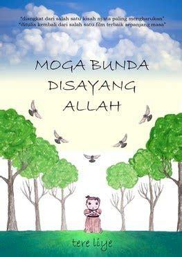 Moga Bunda Disayang Allah Novel Tere Liye Best Seller cuap cuap and resensi frey moga bunda disayang allah resensi novel