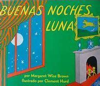 buenas noches luna 0060262141 buenos dias y buenas noches luna spanglish house