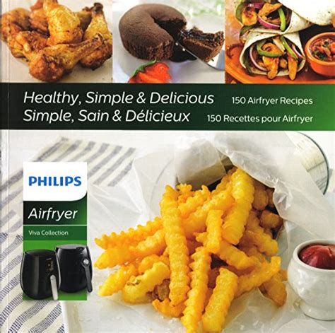 air fryer cookbook simple healthy and delicious recipes books philips hd9935 00 airfryer cookbook with 150 healthy