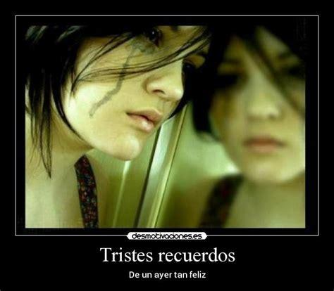 Imagenes Tristes Recuerdos | tristes recuerdos desmotivaciones