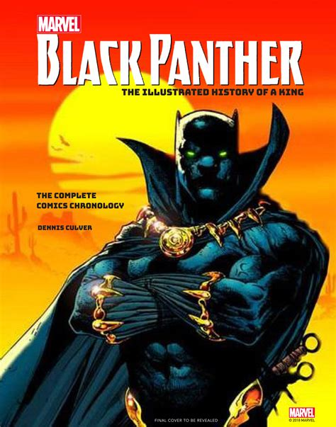 marvelâ s black panther the illustrated history of a king the complete comics chronology books marvel s black panther the illustrated history of a king