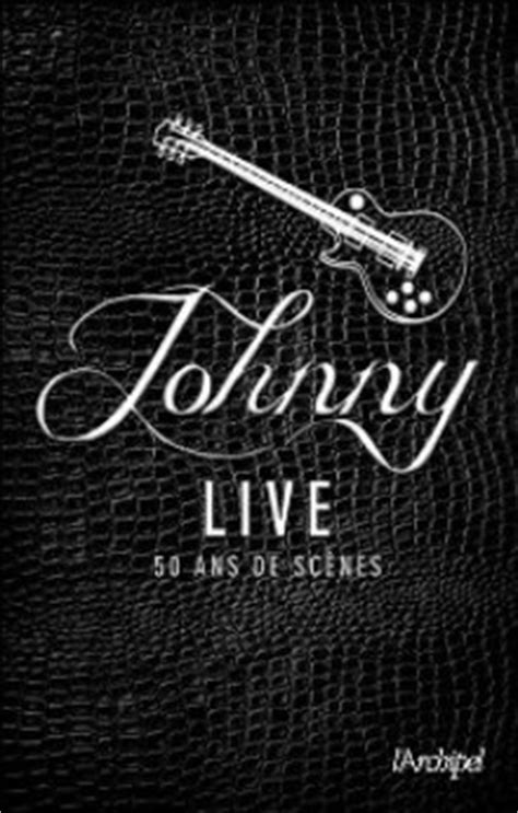 Johnny Hallyday Le Web - Site sur Johnny Hallyday - Le