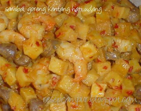 Wajan Goreng Kentang resep cur sambal goreng kentang hati udang