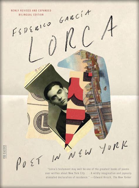 poet in new york on lorca s poet in new york work in progress