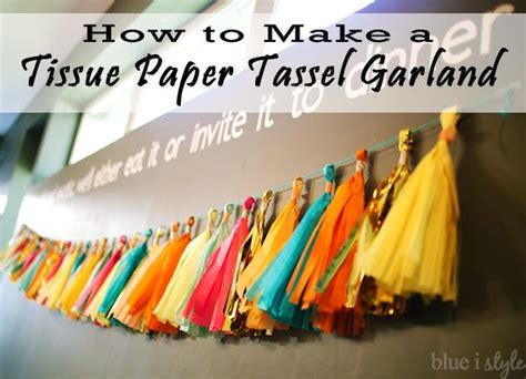 How To Make Tissue Paper Tassels - entertaining with style how to make a tissue paper