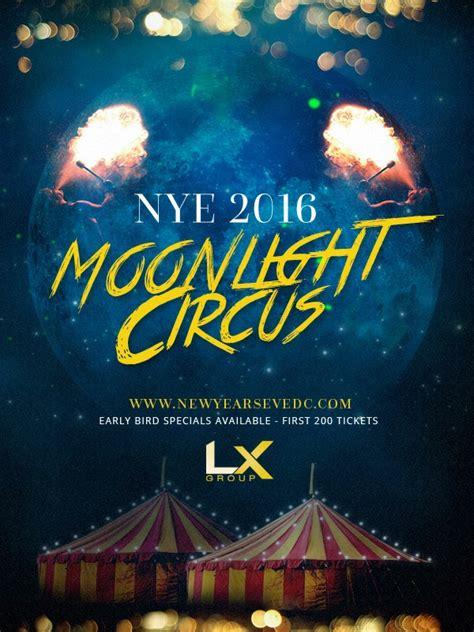 best new years in washington dc new years moonlight circus 2016 nye at hyatt