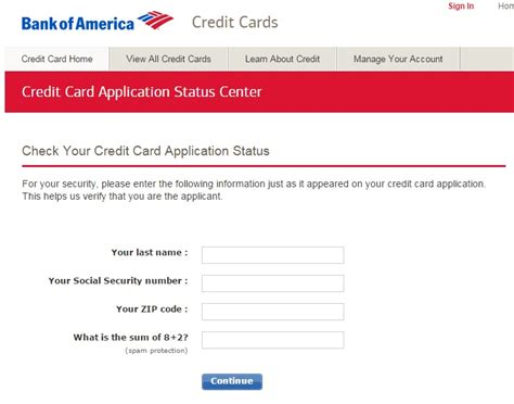Credit Inquiry Form Bank Check Your Bank Of America Credit Card Application Status