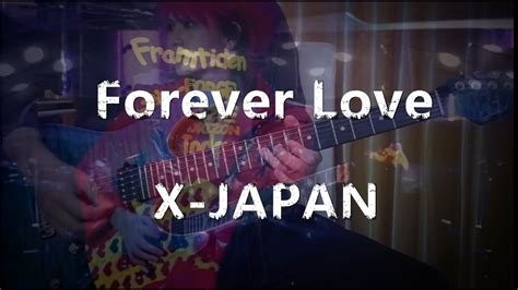 download mp3 x japan forever love x japan forever love vichede 电吉他solo electric guitar
