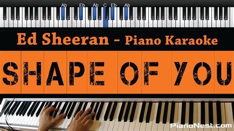 ed sheeran how would you feel mp3 ed sheeran shape of you piano karaoke sing along