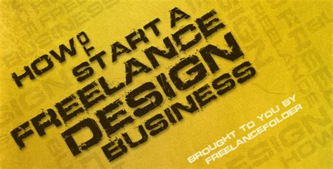 how to start a freelance design business a getting