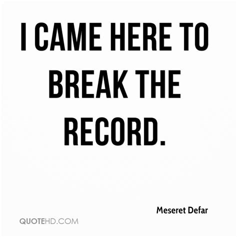 To The Records Meseret Defar Quotes Quotehd