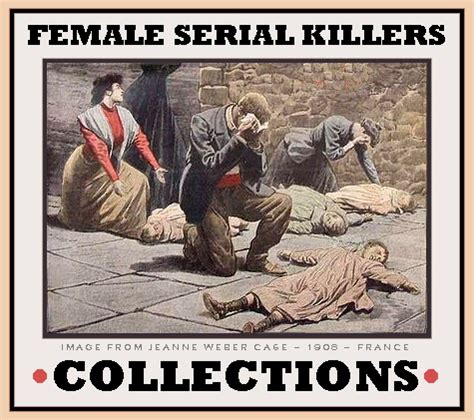 the unknown history of misandry female serial killers collections
