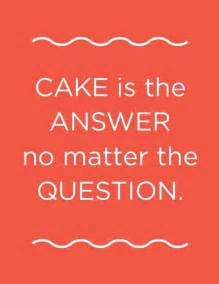 funny quotes about cake quotesgram